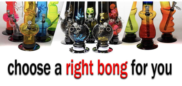 How to Choose a Right Bong for You