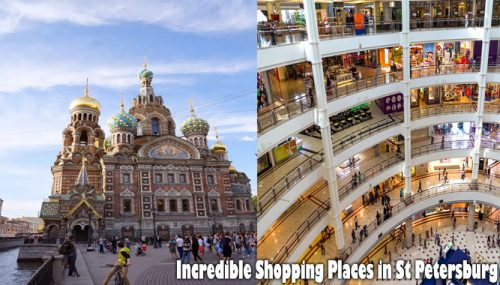Incredible Shopping Places in St Petersburg